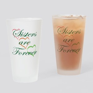 Sisters Are Forever Drinking Glass