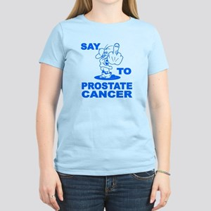 Say Fuck You Prostate Cancer Women's Light T-Shirt