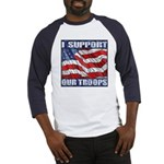 I Support Our Troops Baseball Jersey