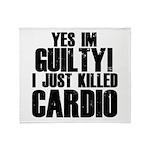 Killed Cardio Throw Blanket