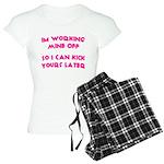 Im working mine off.. Women's Light Pajamas