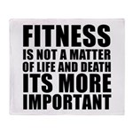 Fitness is not a matter... Throw Blanket