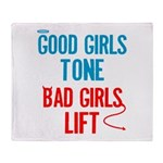 Good Girls Tone... Throw Blanket