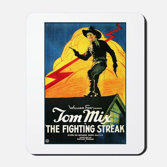 The Fighting Streak Mousepad