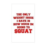 Only Issue - squats Sticker (Rectangle)