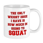 Only Issue - squats Mug