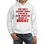 Only Issue - squats Hooded Sweatshirt