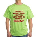 Only Issue - squats Green T-Shirt