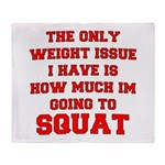 Only Issue - squats Throw Blanket