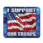 I Support Our Troops Mousepad