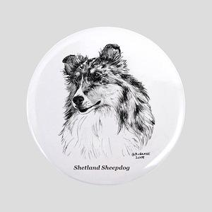"Shetland Sheepdog 3.5"" Button"