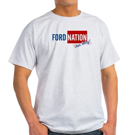 Ford Nation...Join Today! Light T-Shirt