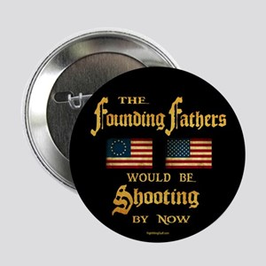 "Founding Fathers Shooting 2.25"" Button"