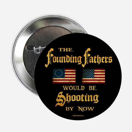 "Founding Fathers Shooting 2.25"" Button (10 pack)"