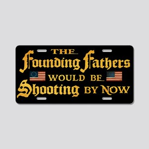 Founding Fathers Shooting Aluminum License Plate