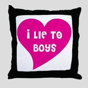 Lie to Boys Throw Pillow