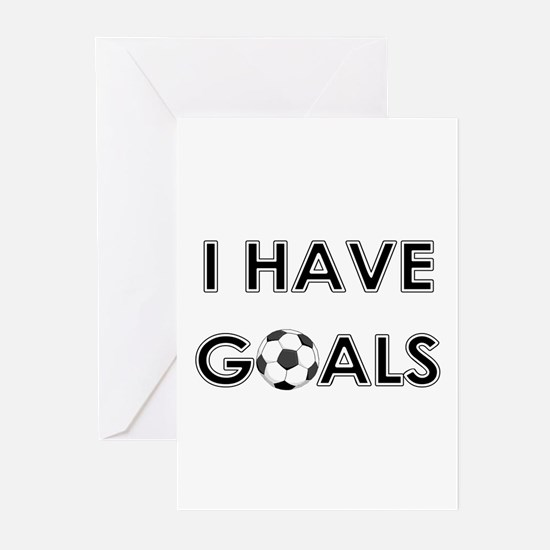 I HAVE GOALS Greeting Cards (Pk of 10)