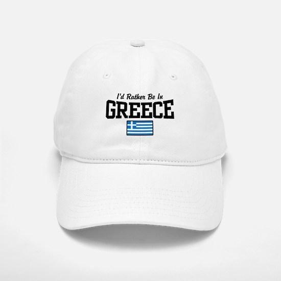 I'd Rather Be In Greece Baseball Baseball Cap