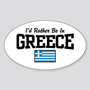 I'd Rather Be In Greece Sticker (Oval)