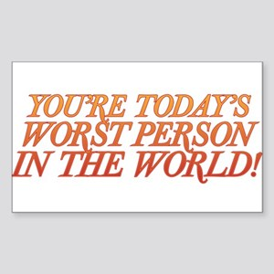 Worst Person Sticker (Rectangle)