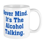 Never Mind. It's The Alcohol Mug
