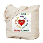 Maryland is Marry-Land Tote Bag