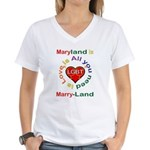 Maryland is Marry-Land Women's V-Neck T-Shirt