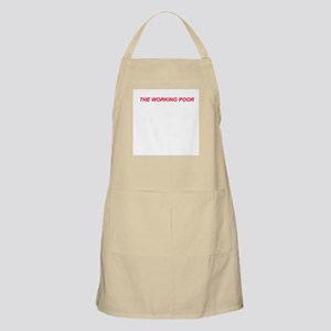 BBQ Apron-THE WORKING POOR!
