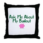 Bailout Jokes 1 Throw Pillow