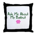 Bailout Jokes 1 Throw Pillow