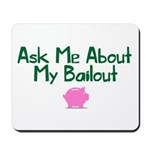 Bailout Jokes 1 Mousepad