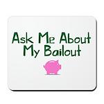 Bailout Jokes 1 Mousepad