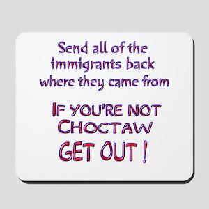 Not Choctaw ? Mousepad