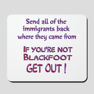 Not Blackfoot ? Mousepad