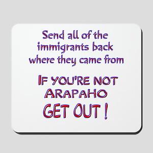 Not Arapaho ? Mousepad
