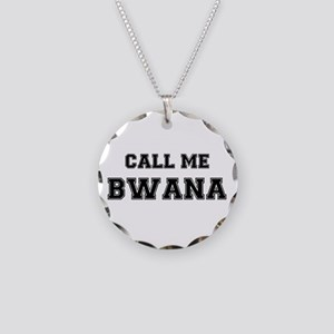 CALL ME BWANA Necklace Circle Charm