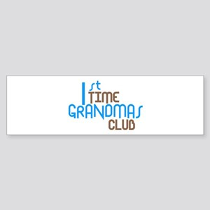 1st Time Grandmas Club (Blue) Sticker (Bumper)