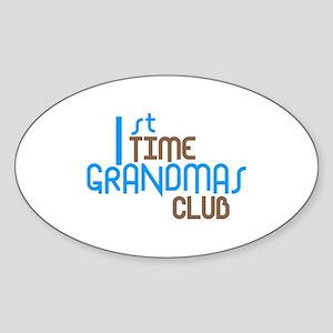 1st Time Grandmas Club (Blue) Sticker (Oval)