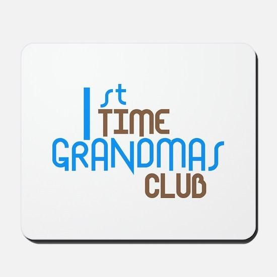 1st Time Grandmas Club (Blue) Mousepad