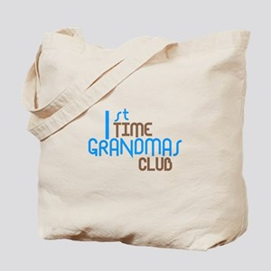 1st Time Grandmas Club (Blue) Tote Bag