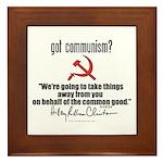 Got Communism? Hillary Framed Tile