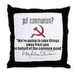 Got Communism? Hillary Throw Pillow