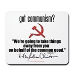 Got Communism? Hillary Mousepad