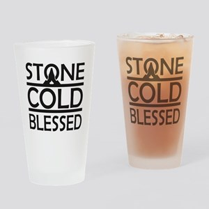 Stone Cold Blessed Drinking Glass