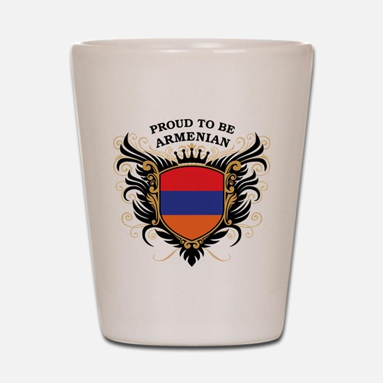 Proud to be Armenian Shot Glass