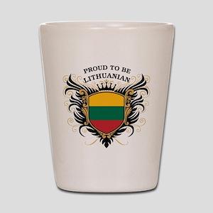 Proud to be Lithuanian Shot Glass