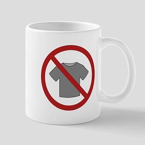 No Shirt Mug