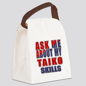 Ask About My Taiko Skills Canvas Lunch Bag