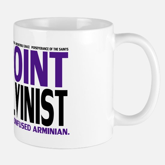 Five Point Calvinist - Mug
