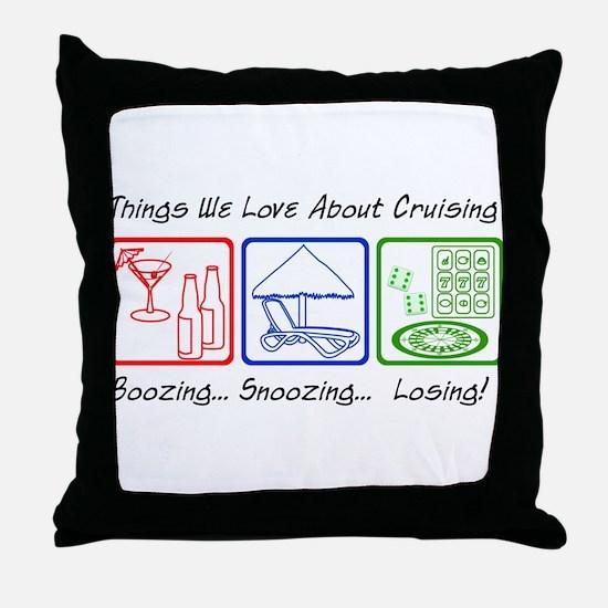 Boozing, Snoozing... Throw Pillow